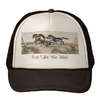 Run Like the Wind - Galloping Paint Horses Hat