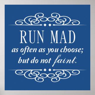 Run Mad / Do Not Faint Austen Poster Print (Blue)