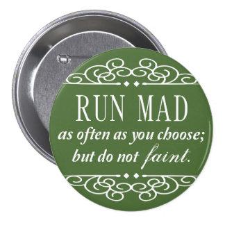 Run Mad / Do Not Faint Jane Austen Button (Green)