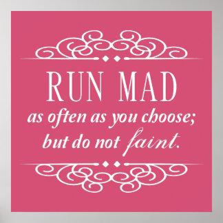 Run Mad / Do Not Faint Jane Austen Poster (Pink)