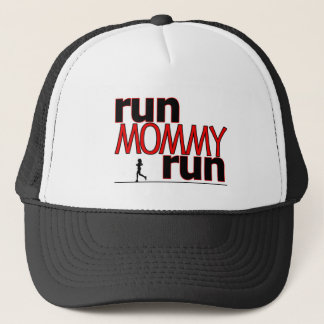 Run Mommy Run Trucker Hat
