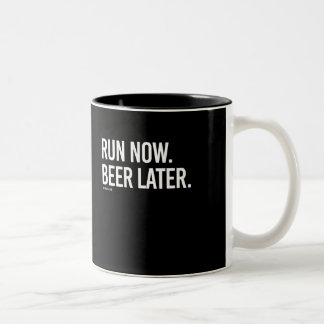 Run now Beer Later -   - Gym Humor -.png Two-Tone Coffee Mug