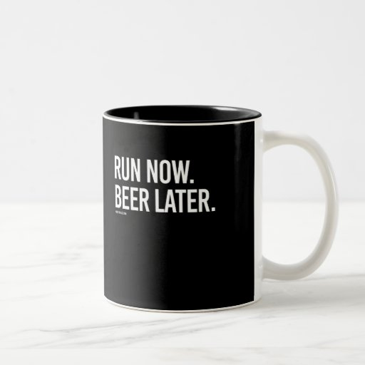 Image of Run now Beer Later - - Gym Humour -.png Two-tone Coffee Mug