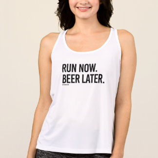 Run now Beer Later -  .png Tank Top