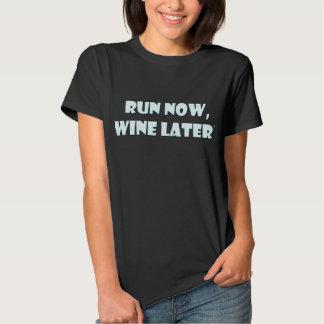 Run Now, Wine Later Tshirt
