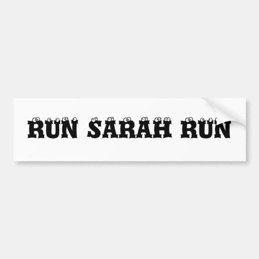 RUN SARAH RUN BUMPER STICKERS