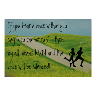 RUN - Silence the Voice  Inspirational CC POSTER