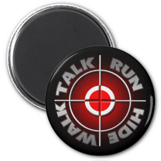 Run walk talk hide. 6 cm round magnet