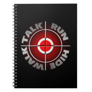Run walk talk hide. spiral notebook
