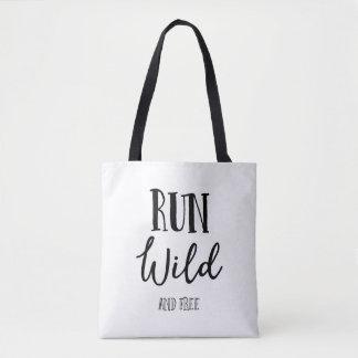 Run Wild And Free, Classy Tote Bag