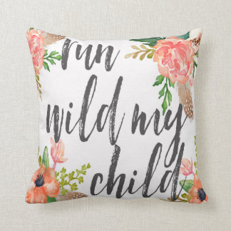 Run Wild My Child Boho Nursery Babby Girl Pillow