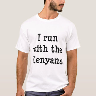Run with Kenyans T-Shirt
