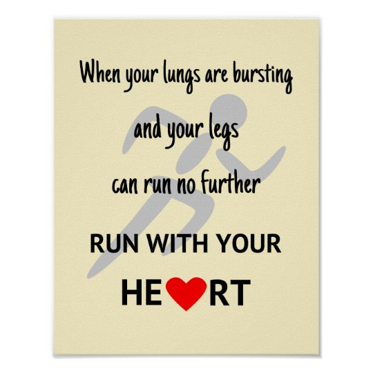 Run with your heart inspirational poster
