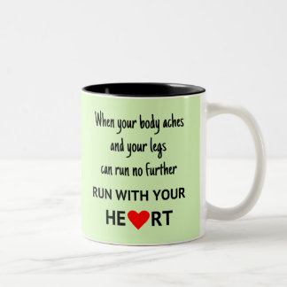 Run with your heart Two-Tone coffee mug