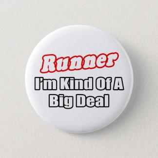 Runner...Big Deal 6 Cm Round Badge