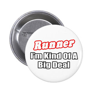 Runner...Big Deal 6 Cm Round Badge