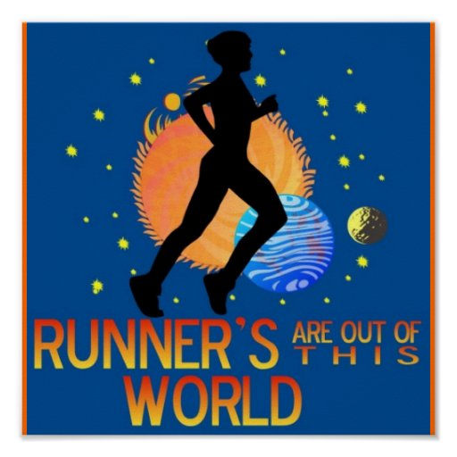 RUNNER'S OUT OF THIS WORLD POSTER