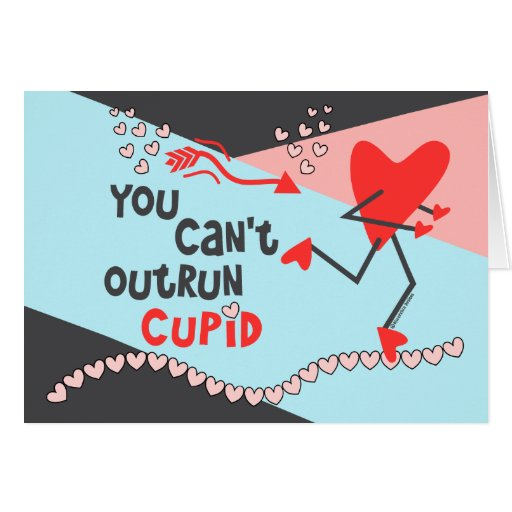 Runner's Valentine Card - You Can't Outrun Cupid