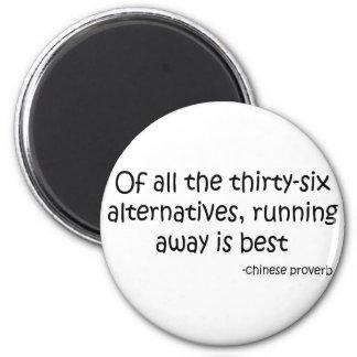 Running Away quote 6 Cm Round Magnet