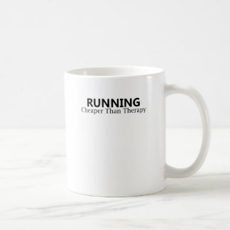 Running Cheaper Than Therapy T-Shirts.png Coffee Mugs