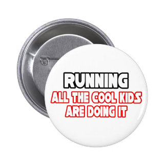Running...Cool Kids 6 Cm Round Badge