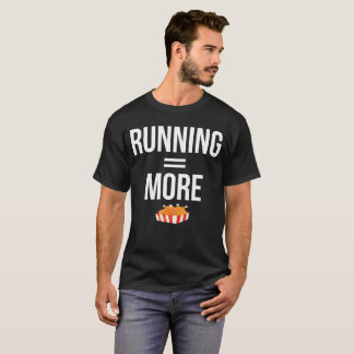 Running Equals More Chicken Wings Cardio T-Shirt