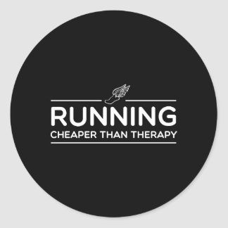 Running is Cheaper than Therapy Round Sticker