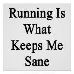 Running Is What Keeps Me Sane Poster