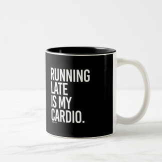 Running late is my cardio -   Running Fitness -.pn Two-Tone Coffee Mug