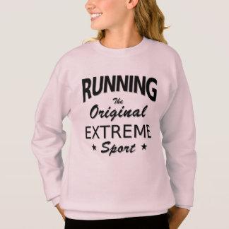 RUNNING, the original extreme sport. (blk) Sweatshirt
