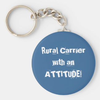 Rural Carrier with an ATTITUDE! Basic Round Button Key Ring