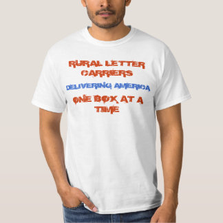 Rural Carriers - Delivering America Tshirts