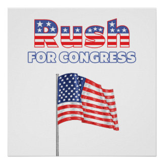Rush for Congress Patriotic American Flag Poster