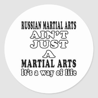 Russian Martial Arts Ain't Just A Martial Arts Round Stickers