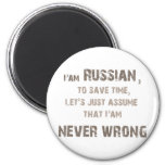 Russians never wrong! 6 cm round magnet