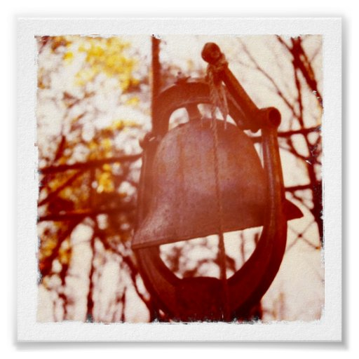 Rusted Dinner Bell Poster