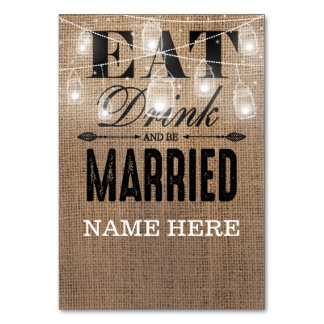 Rustic Burlap Eat Drink and be Married Table Name Table Card