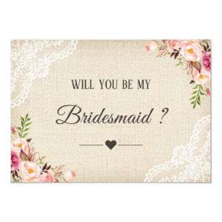 Rustic Burlap Floral Will You Be My Bridesmaid Card