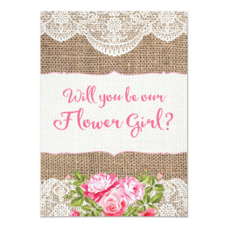 Rustic Burlap Lace Will you be my Flower Girl Card