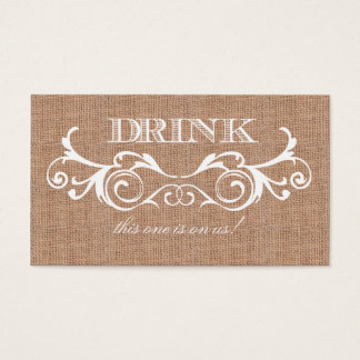 Rustic Burlap Print Wedding Drink Ticket