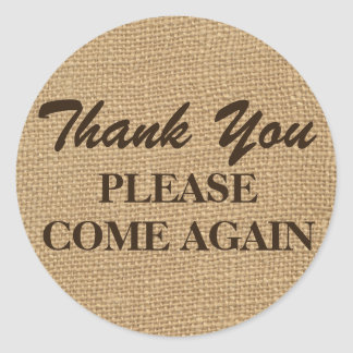 Rustic Burlap Thank You Please Come Again Stickers