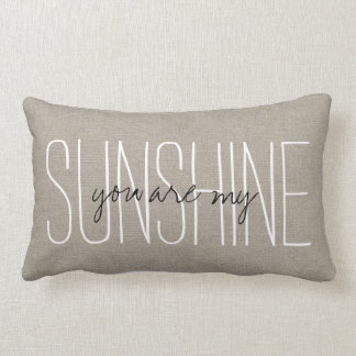 Rustic Chic You Are My Sunshine Lumbar Pillow