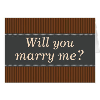 "Rustic-Colored ""Will you marry me?"" Card"