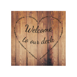 Rustic Country Wood Welcome to our Deck Sign