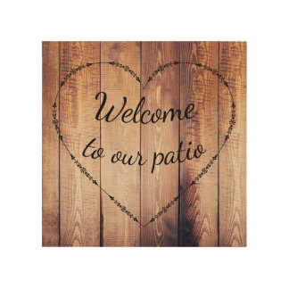Rustic Country Wood Welcome to our patio Sign
