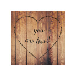 Rustic Country Wood You are Loved Sign