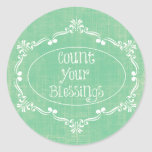 Rustic distressed with Count your Blessings Quote Round Sticker