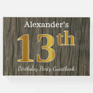 Rustic, Faux Gold 13th Birthday Party; Custom Name Guest Book