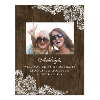 Rustic Floral Lace Photo Will You Be My Bridesmaid Postcard