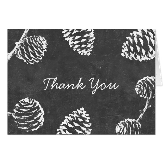 Rustic Forest Pine Cones Chalkboard Thank You Card